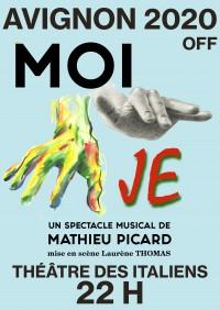 """""""MOI JE"""" revient cet été en Avignon, festival OFF (reporté en 2021)"""